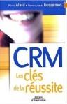 CRM les clés de la réussite
